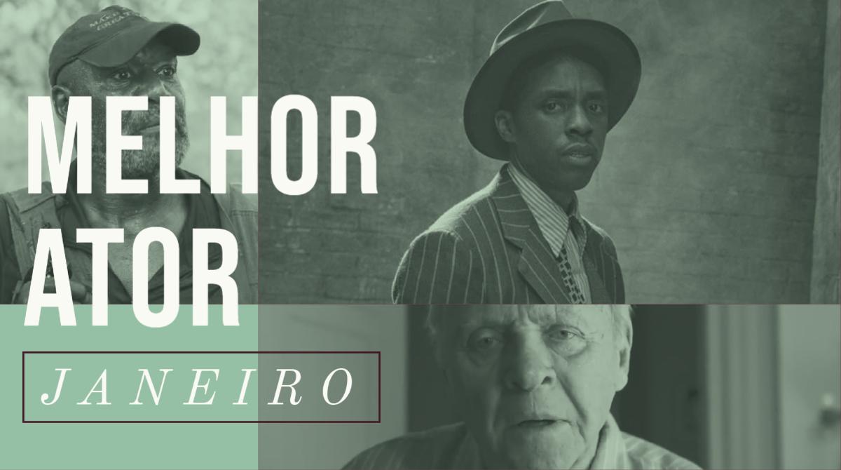 Oscar 2021 – Melhor Ator (Janeiro)