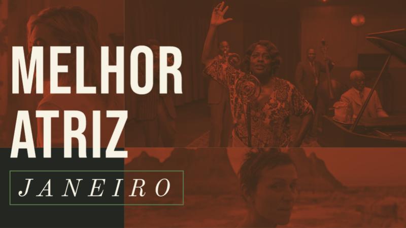 Oscar 2021 – Melhor Atriz (Janeiro)