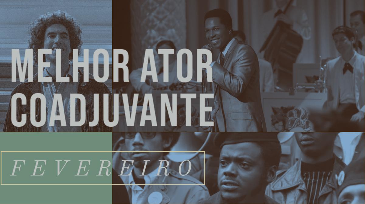 Oscar 2021 – Melhor Ator Coadjuvante (Fevereiro)