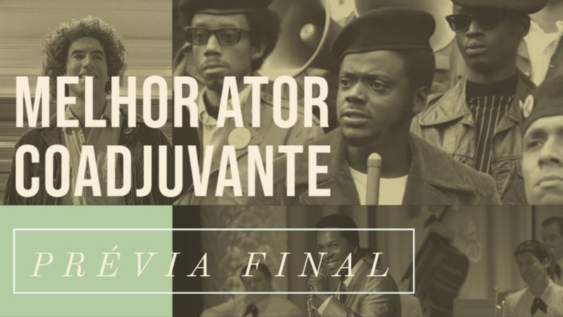 Oscar 2021 – Melhor Ator Coadjuvante (Prévia Final)