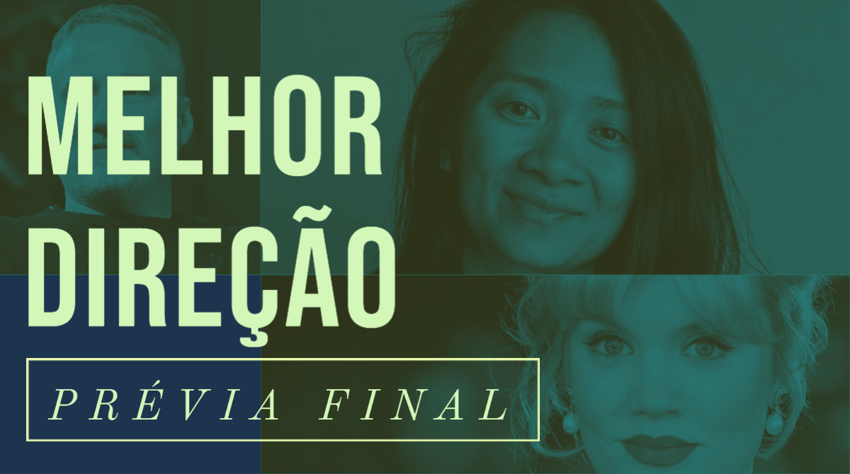 Oscar 2021 – Melhor Direção (Prévia Final)