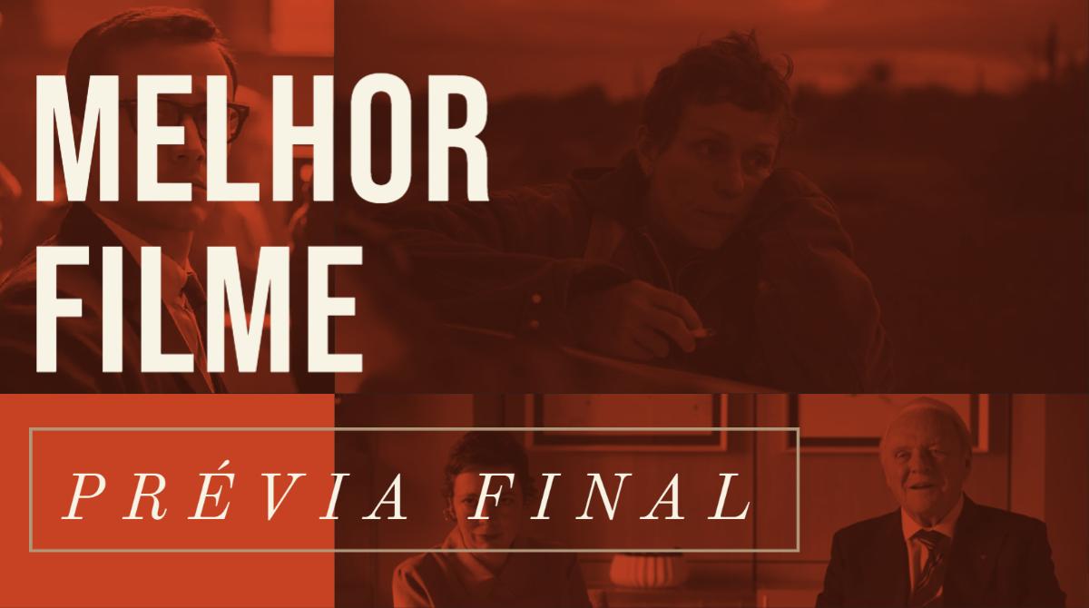 Oscar 2021 – Melhor Filme (Prévia Final)