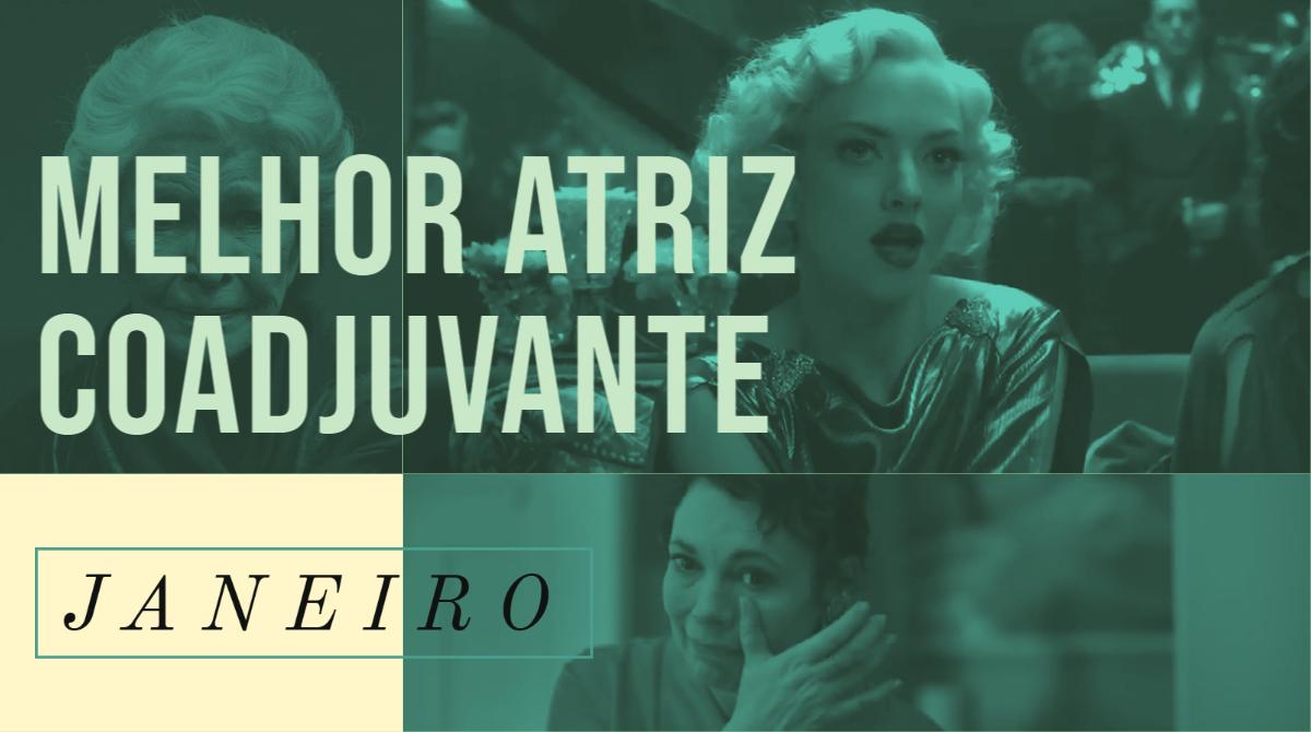 Oscar 2021 – Melhor Atriz Coadjuvante (Janeiro)